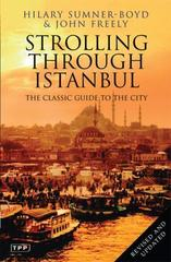 Strolling Through Istanbul : The Classic Guide to the City