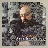 Alex Rostotsky / A Swan Is Swimming By (CD)