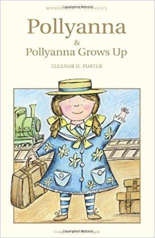 Pollyanna and Pollyanna Grows Up