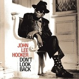 John Lee Hooker / Don't Look Back (CD)