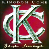 Kingdom Come / Bad Image (RU)(CD)