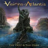 Visions Of Atlantis / The Deep And The Dark (RU)(CD)
