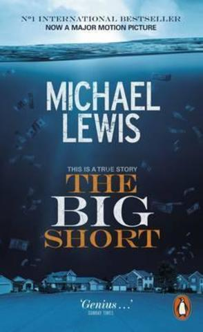 The Big Short : Inside the Doomsday Machine