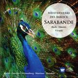 Andre, Gavrilov, Weissenberg, Marriner, Menuhin / Bach, Handel, Vivaldi: Sarabande Best Loved Baroque Music (CD)