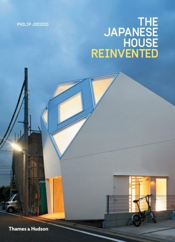 THAMES & HUDSON: The Japanese House Reinvented