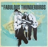 The Fabulous Thunderbirds ‎/ The Bad And Best Of... (2LP)