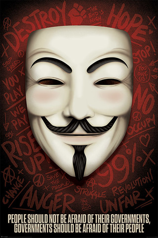 Постер V for Vendetta:Governments should be afraid of their people