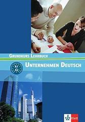Unternehmen Deutsch A1-A2 Grundkurs, LB