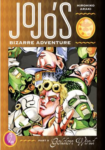 JoJo's Bizarre Adventure: Part 5 - Golden Wind Vol.1 (На Английском языке)
