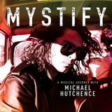 Soundtrack / Mystify: A Musical Journey With Michael Hutchence (CD)