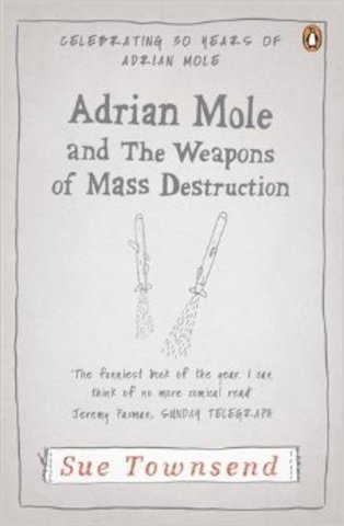 Adrian Mole and the Weapons of Mass