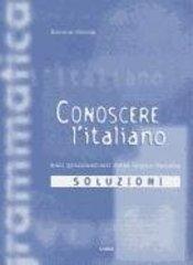 BC: Conoscere L'Italiano Basi Grammaticali Soluzioni(Italia)