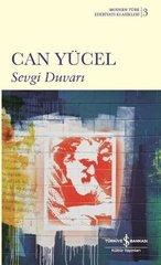 Sevgi Duvarı - Modern Türk Edebiyatı Klasikleri 3