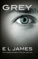 Grey.Fifty Shades of Grey as Told by Christian