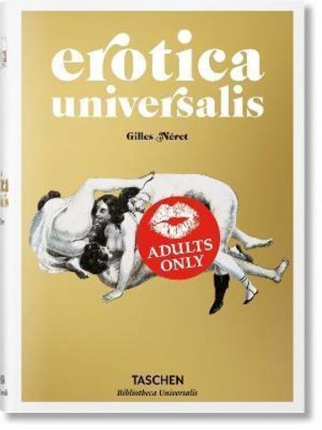 TASCHEN: Erotica Universalis