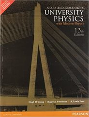 Sears and Zemansky's University Physics with Modern Physics, 13th Edition Addison-Wesley