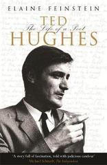 Ted Hughes : The Life of a Poet