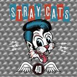 Stray Cats / 40 (LP)