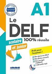 Nouveau DELF scolaire et junior A1 + CD