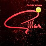 Gillan / Glory Road (LP)