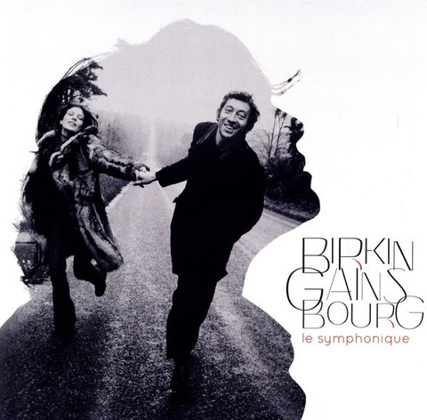 Jane Birkin – Birkin Gainsbourg - Le Symphonique