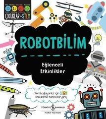 Robotbilim-Eğlenceli Etkinlikler