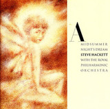 Steve Hackett With The Royal Philharmonic Orchestra / A Midsummer Night's Dream (CD)