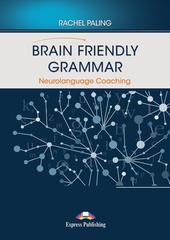 Brain Friendly Grammar Neurolanguage Coaching (with demo recordings)