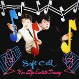 Soft Cell / Non-Stop Ecstatic Dancing (LP)