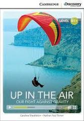 Up in Air: Our Fight Against Gravity Bk +Online...