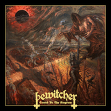 Bewitcher / Cursed Be Thy Kingdom (Limited Edition)(CD)