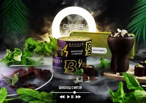 Табак Banger Choker (Шоколад с Мятой) 100г
