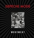 Depeche Mode. Монумент / Деннис Бурмейстер, Саша Ланге