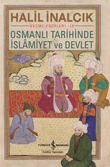 Osmanlı Tarihinde İslamiyet ve Devlet - Seçme Eserleri 9