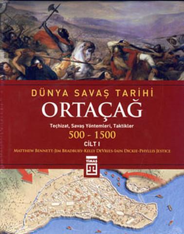 Ortaçağ - Dünya Savaş Tarihi