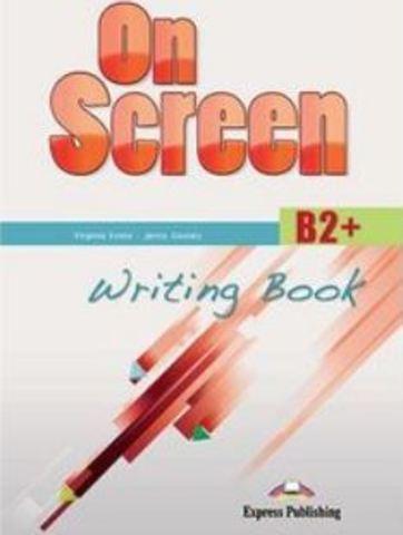 On Screen B2+. Writing Book