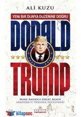 Donald Trump Yeni Bir Dünya Düzenine Doğru
