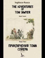 The Adventures Of Tom Sawyer - Приключения Тома Сойера (ingilis - rus)