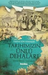 Tarihe Yön Verenler - Tarihimizin Ünlü Dehaları
