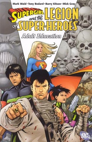Supergirl and the Legion of Super-Heroes: Adult Education TPB