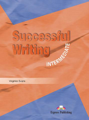 Successful Writing Intermediate. Student's Book. Учебник