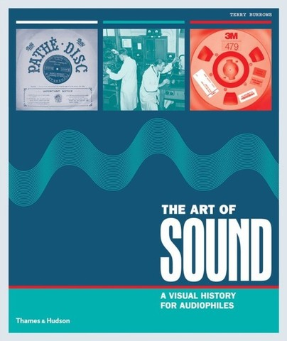 THAMES & HUDSON: The Art of Sound. A Visual History for Audiophiles