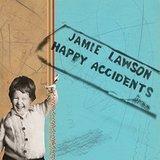 Jamie Lawson / Happy Accidents (LP)