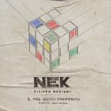 Nek / Il Mio Gioco Preferito (Parte Seconda)(CD)