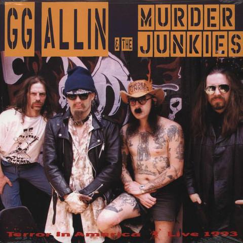 GG Allin & Murder Junkies – Terror In America
