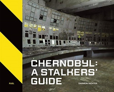 FUEL: Chernobyl. A Stalkers Guide