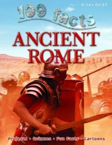 100 Facts - Ancient Rome