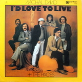 Michal David & The Paces / I'd Love To Live (LP)