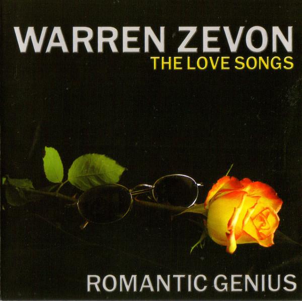 ZEVON, WARREN: The Love Songs - Romantic Genius