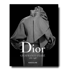 Dior by Gianfranco Ferré: 1989-1996 [French]